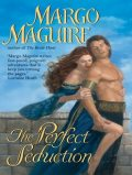 The Perfect Seduction, Margo Maguire