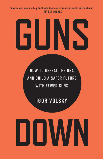 Guns Down, Igor Volsky