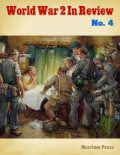 World War 2 In Review No. 4, Merriam Press