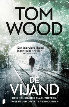 De vijand, Tom Wood