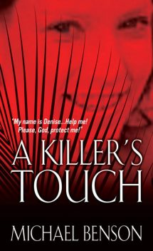 A Killer's Touch, Michael Benson