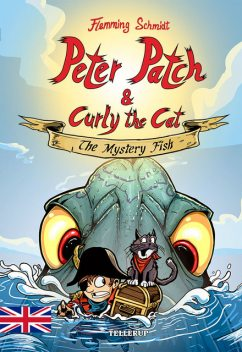 Peter Patch and Curly the Cat #1: The Mystery Fish, Flemming Schmidt