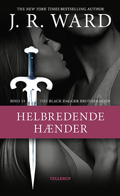 The Black Dagger Brotherhood #13: Helbredende hænder, J. R Ward