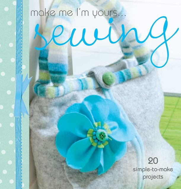Make Me I'm Yours… Sewing, Various