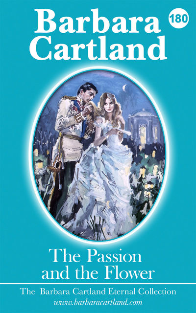The Passion and the Flower, Barbara Cartland