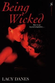 Being Wicked, Lacy Danes