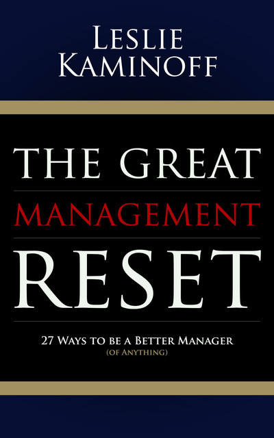 The Great Management Reset, Leslie Kaminoff