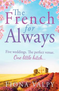 The French for Always, Fiona Valpy