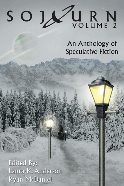 Sojourn: An Anthology of Speculative Fiction (Volume 2), Laura Anderson