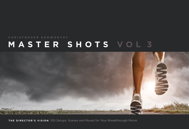 Master Shots Vol 3: The Director's Vision, Christopher Kenworhty