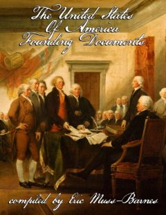 The United States of America Founding Documents, Eric Muss-Barnes