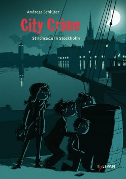 City Crime – Strichcode in Stockholm: Band 5, Andreas Schlüter