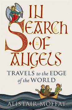 In Search of Angels, Alistair Moffat