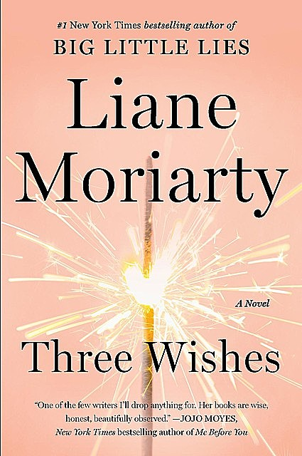 Three Wishes, Liane Moriarty