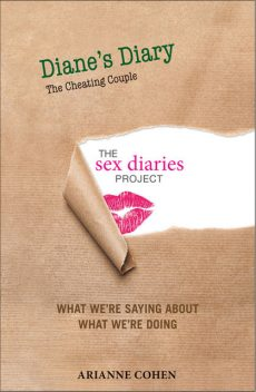 Diane's Diary – The Cheating Couple, Arianne Cohen