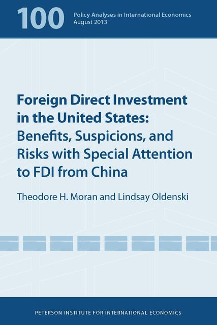 Foreign Direct Investment in the United States, Lindsay Oldenski, Theodore Moran