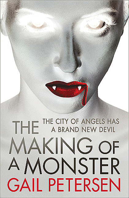 The Making of a Monster, Gail Petersen