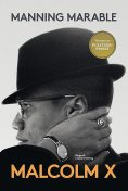 Malcolm X, Manning Marable