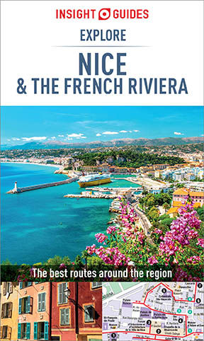 Insight Guides: Explore Nice & the French Riviera, Insight Guides