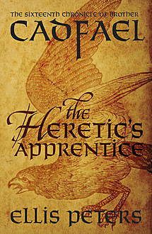The Heretic's Apprentice, Ellis Peters