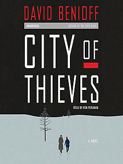 City of Thieves, David Benioff