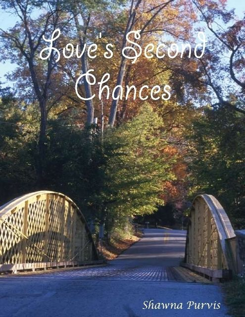 Love's Second Chances, Shawna Purvis