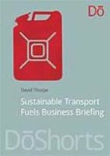 Sustainable Transport Fuels Business Briefing, David Thorpe