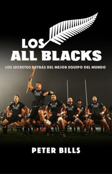 Los All Blacks, Peter Bills
