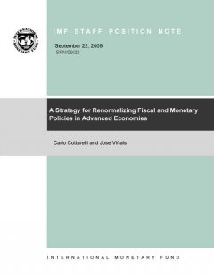 A Strategy for Renormalizing Fiscal and Monetary Policies in Advanced Economies, Carlo Cottarelli