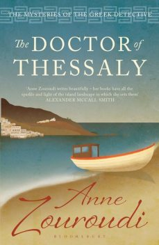 The Doctor of Thessaly, Anne Zouroudi