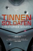 Tinnen soldaten, Christopher Golden