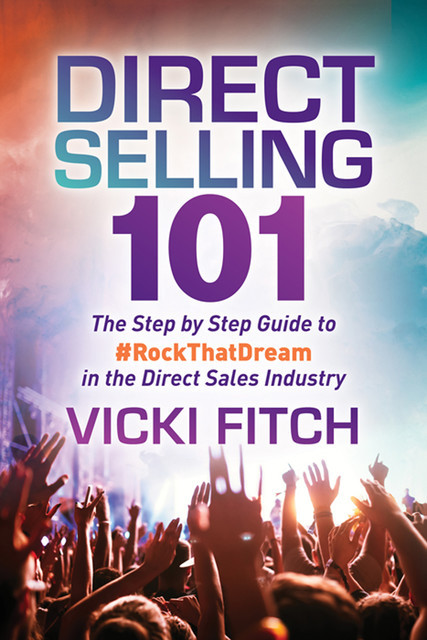 Direct Selling 101, Vicki Fitch