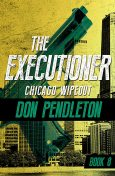 Chicago Wipe-Out, Don Pendleton