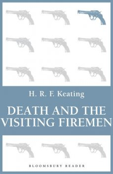 Death and the Visiting Firemen, H.R.F.Keating