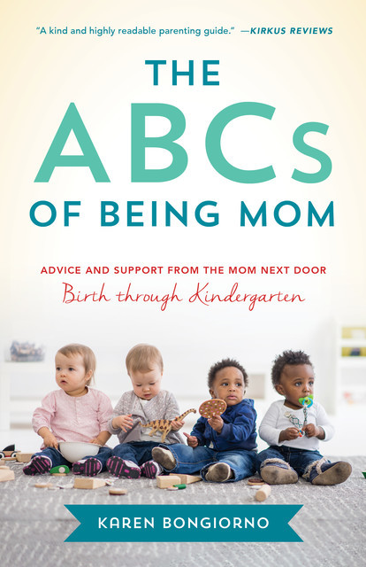 The ABCs of Being Mom, Karen Bongiorno
