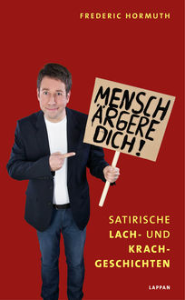 Mensch ärgere dich, Frederic Hormuth