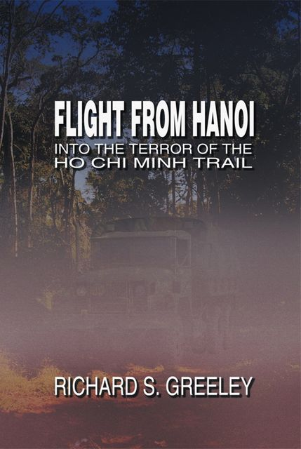 Flight from Hanoi, Richard Greeley