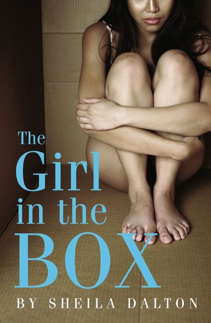 The Girl in the Box, Sheila Dalton