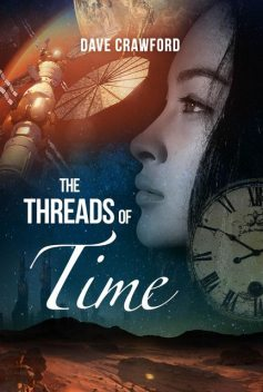 The Threads of Time, Dave Crawford