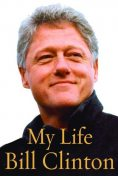 My Life, Bill Clinton
