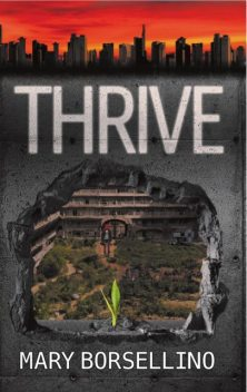 Thrive, Mary Borsellino