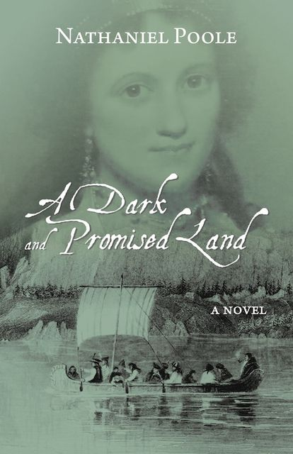 A Dark and Promised Land, Nathaniel Poole