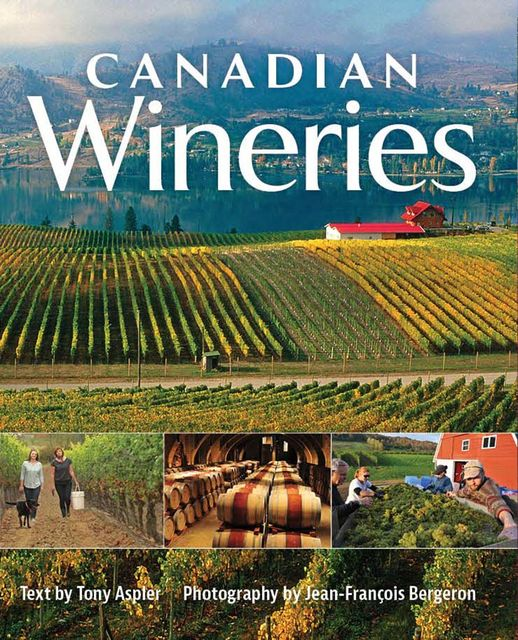 Canadian Wineries, Tony Aspler