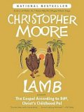 Lamb: The Gospel According to Biff, Christ's Childhood Pal, Christopher Moore