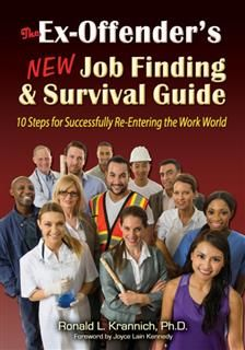 Ex-Offender's New Job Finding and Survival Guide, Ronald L.Krannich