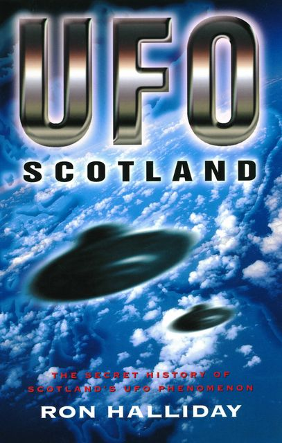 UFO Scotland, Ron Halliday