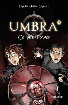 Umbra #5: Corpu's Power, Martin Vinther Madsen