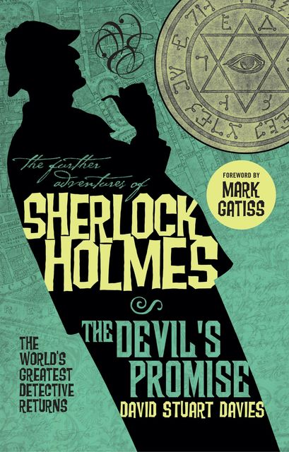 The Further Adventures of Sherlock Holmes – The Devil's Promise, David Stuart Davies