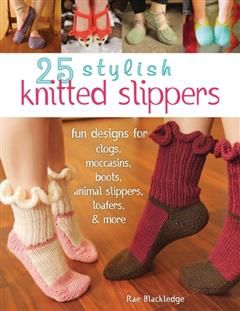 25 Stylish Knitted Slippers, Rae Blackledge