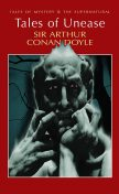 Tales of Unease, Arthur Conan Doyle, David Stuart Davies